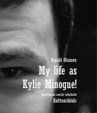 My life as Kylie Minouge!