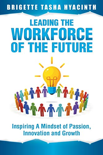 Leading the Workforce of the Future