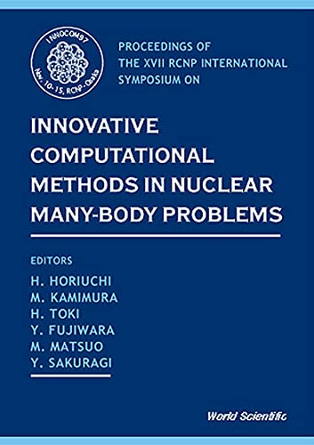 Innovative Computational Methods In Nuclear Many-body Problems - Towards A New Generation Of Physics In Finite Quantum Systems