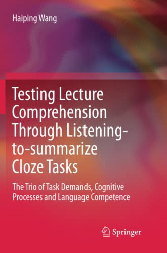Testing Lecture Comprehension Through Listening-to-summarize Cloze Tasks