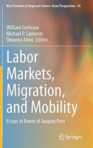 Labor Markets, Migration, and Mobility