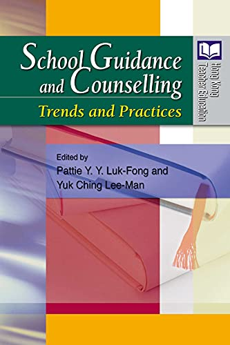 School Guidance and Counselling - Trends and Practices