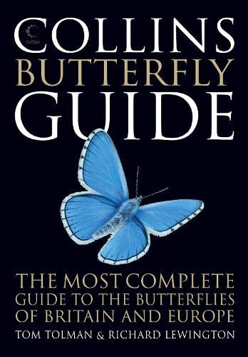 Collins Butterfly Guide : The Most Complete Guide to the Butterflies of Britain and Europe