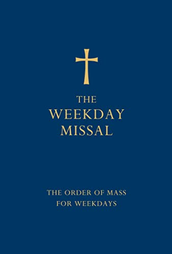The Weekday Missal (Blue edition) : The New Translation of the Order of Mass for Weekdays