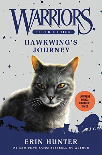 Warriors Super Edition: Hawkwing's Journey