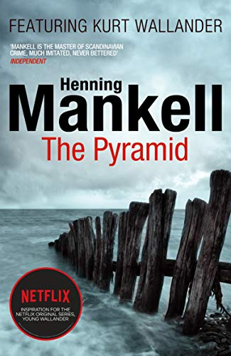 The Pyramid : Kurt Wallander