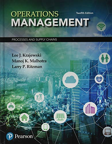 Operations Management : Processes and Supply Chains