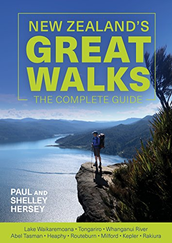 New Zealand's Great Walks : The Complete Guide