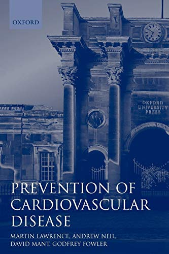 Prevention of Cardiovascular Disease : An Evidence-Based Approach