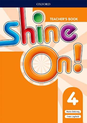 Shine On!: Level 4: Teacher's Book with Class Audio CDs