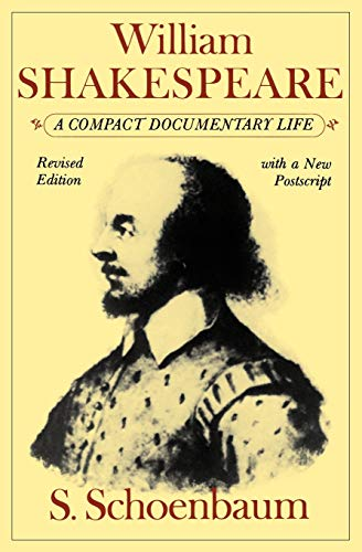 William Shakespeare: A Compact Documentary Life