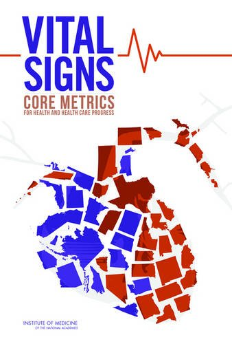 Vital Signs : Core Metrics for Health and Health Care Progress