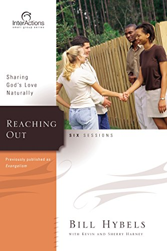 Reaching Out : Sharing God's Love Naturally