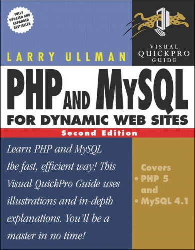 PHP and MySQL for Dynamic Web Sites : Visual QuickPro Guide