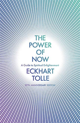 The Power of Now : (20th Anniversary Edition)