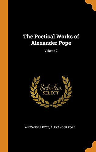 The Poetical Works of Alexander Pope; Volume 2