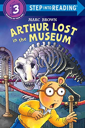 Arthur Lost In The Museum : Step Into Reading 3