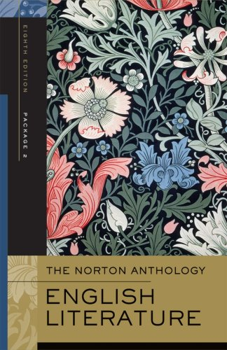 The Norton Anthology of English Literature, Package 2 : The Romantic Period Through the Twentieth Century and After