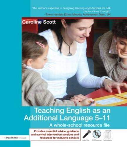 Teaching English as an Additional Language 5-11 : A Whole School Resource File