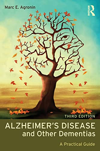 Alzheimer's Disease and Other Dementias : A Practical Guide