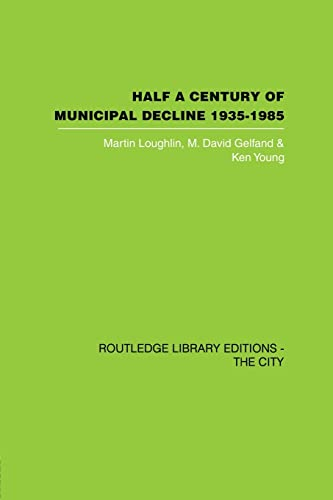 Half a Century of Municipal Decline : 1935-1985