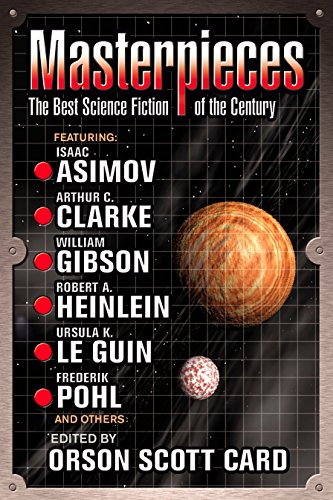 Masterpieces : The Best Science Fiction of the Twentieth Century