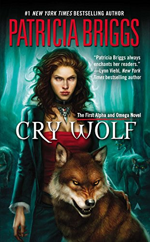 Cry Wolf : An Alpha and Omega Novel