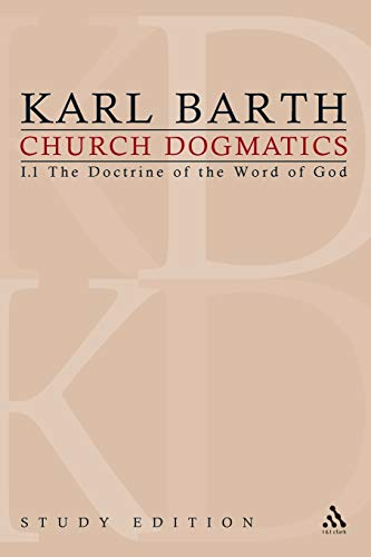 Church Dogmatics Study Edition 2 : The Doctrine of the Word of God I.1 Sections 8-12