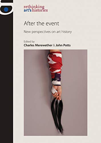 After the Event : New Perspectives on Art History