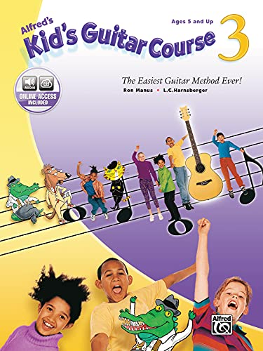Alfred's Kid's Guitar Course 3 : The Easiest Guitar Method Ever!, Book & Enhanced CD