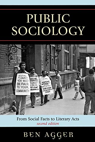 Public Sociology : From Social Facts to Literary Acts