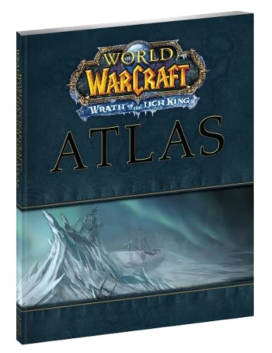 World of Warcraft : Wrath of the Lich King Atlas