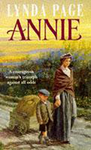 Annie : A moving saga of poverty, fortitude and undying hope