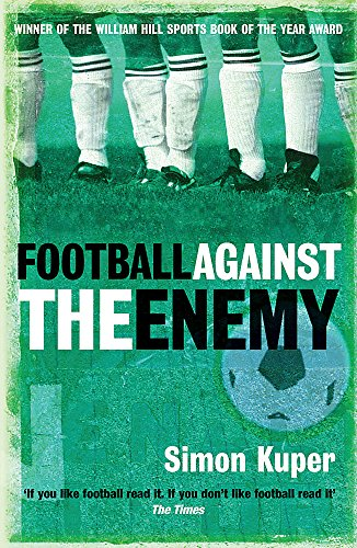 Football Against The Enemy : Football Against The Enemy