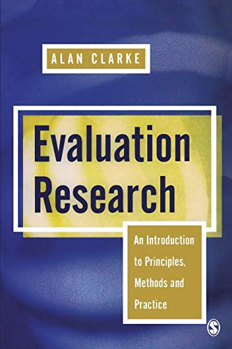 Evaluation Research : An Introduction to Principles, Methods and Practice