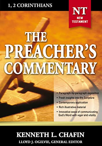 The Preacher's Commentary - Vol. 30: 1 and 2 Corinthians