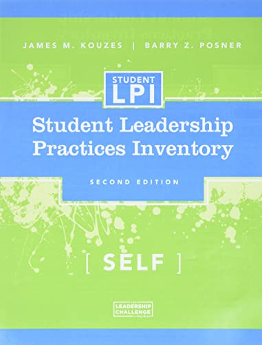The Student Leadership Practices Inventory : Self Assessment