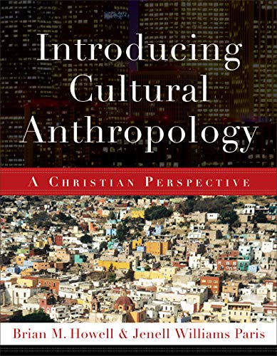 Introducing Cultural Anthropology : A Christian Perspective