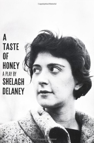 A Taste of Honey : A Play