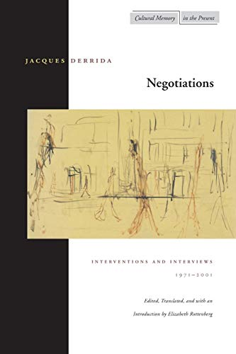 Negotiations : Interventions and Interviews, 1971-2001
