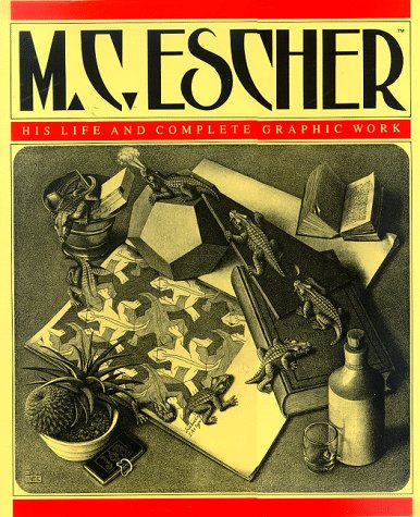 M.C. Escher : His Life and Complete Graphic Work