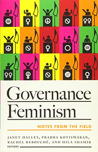 Governance Feminism : Notes from the Field