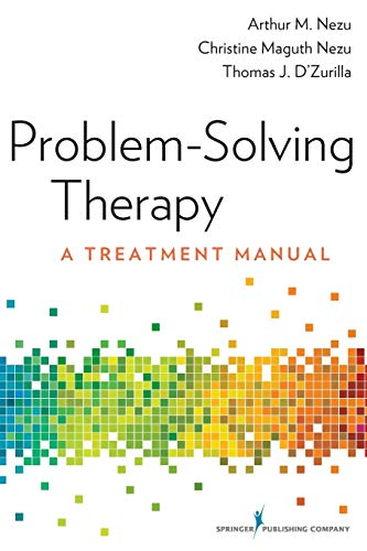 Problem-Solving Therapy : A Treatment Manual