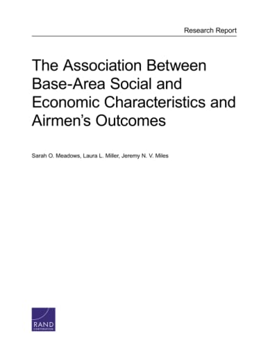 The Association Between Base-Area Social and Economic Characteristics and Airmen's Outcomes