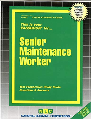 Senior Maintenance Worker : Passbooks Study Guide