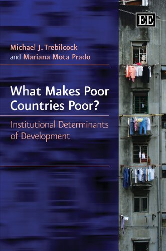 What Makes Poor Countries Poor? : Institutional Determinants of Development