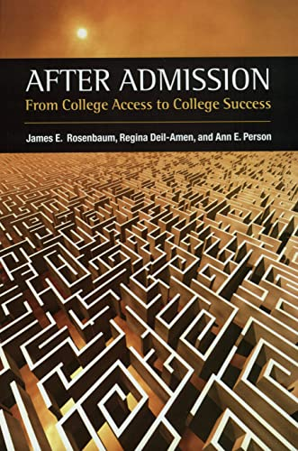 After Admission : From College Access to College Success