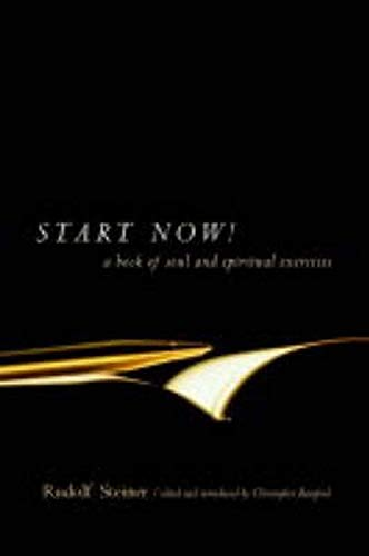 Start Now : Meditation Instructions, Meditations, Prayers, Verses for the Dead, Karma and Other Spiritual Practices for Beginners and Advanced Students