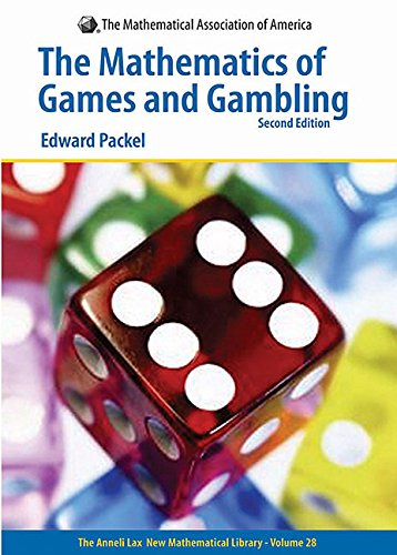 Anneli Lax New Mathematical Library: Mathematics of Games and Gambling Series Number 28