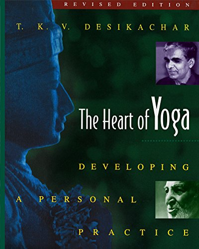 The Heart of Yoga : Developing Personal Practice